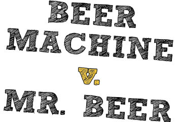 Beer Machines