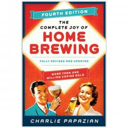 The Complete Joy of Homebrewing: Fourth Edition