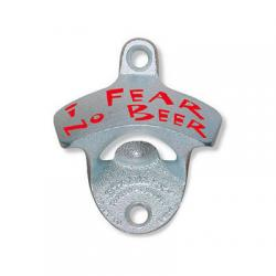 I Fear No Beer Wall Mount Bottle Opener